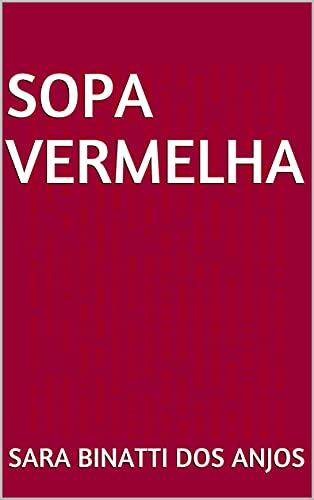 Sopa vermelha (Conto para ler em salas de espera) (Portuguese Edition)