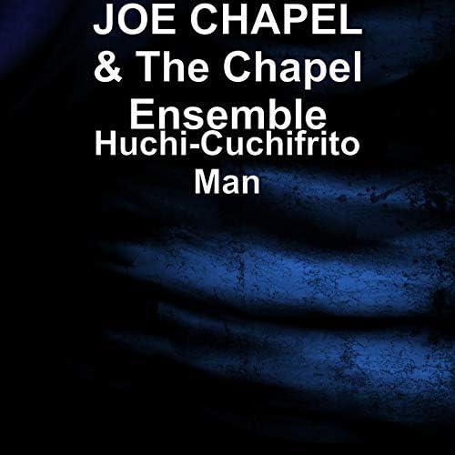 Joe Chapel & The Chapel Ensemble