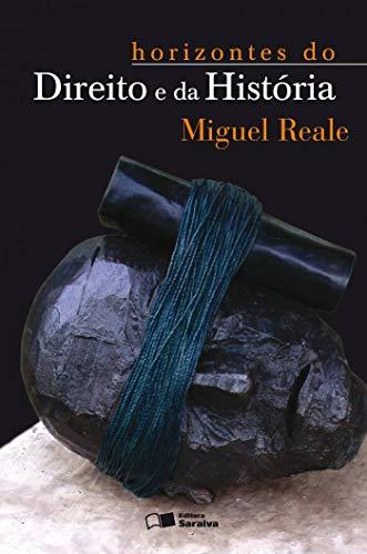 Horizontes do Direito e da história - 3ª edição de 2012