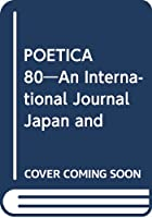POETICA 80―An International Journal Japan and Ecocriticism