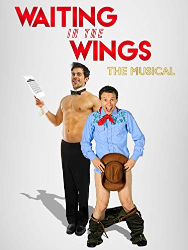 Waiting In The Wings: The Musical