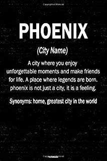 Phoenix Notebook: Definition of Phoenix City Journal 6x9 inch (DIN A5) 120 Lined Pages Book Gift