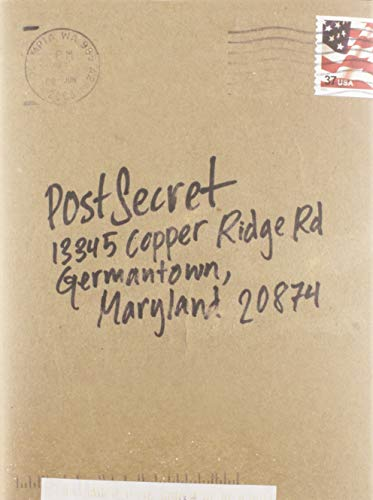 PostSecret: Extraordinary Confessions from Ordinary Lives