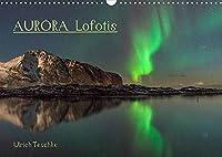 Aurora Lofotis (Wandkalender 2022 DIN A3 quer): Magische Lichter ueber den Lofoten (Monatskalender, 14 Seiten )