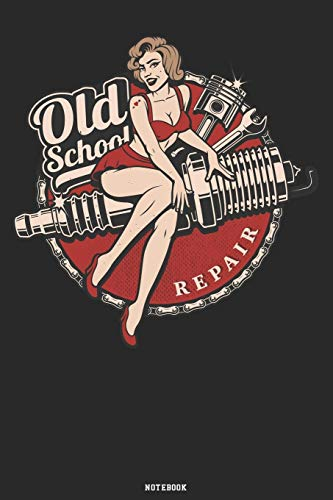 Old School Repair Notebook: Hot Rod Classic Cars Journal Retro Vintage Racing Mechanic Magazine Composition Book Birthday gift