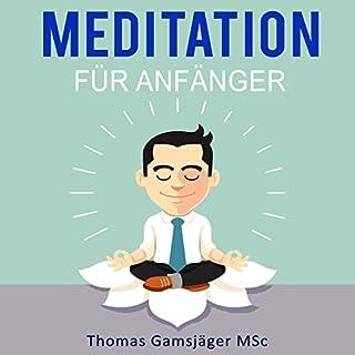Meditation: Meditieren Lernen für Anfänger Titelbild