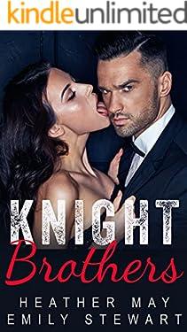 Knight Brothers Romance Series