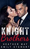 Knight Brothers Romance Series (English Edition)