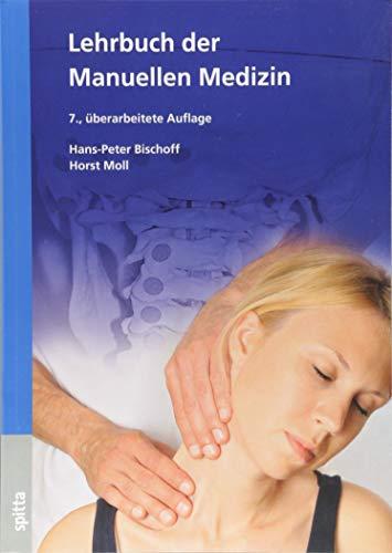 Lehrbuch der Manuellen Medizin: Chirodiagnostische und chirotherapeutische Technik