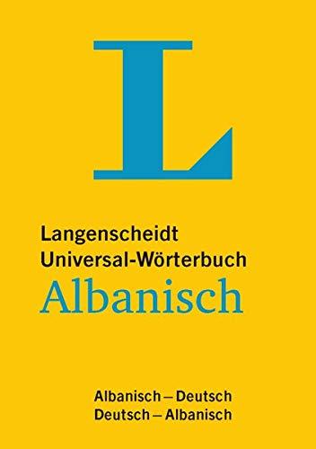 Langenscheidt Universal-Wörterbuch Albanisch - für deutsche und albanische Muttersprachler: Albanisch-Deutsch/Deutsch-Albanisch (Langenscheidt Universal-Wörterbücher)