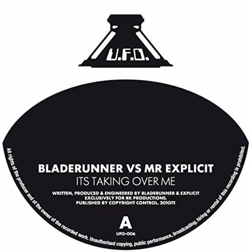 Bladerunner and Mr Explicit