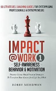Impact@Work Vol1: Self-Awareness Behavior & Motivation
