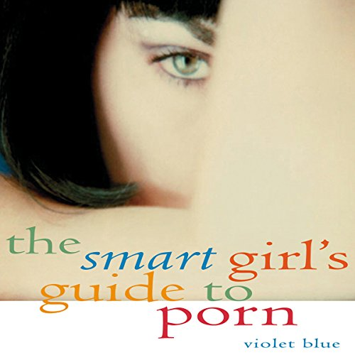 Couverture de The Smart Girl's Guide to Porn