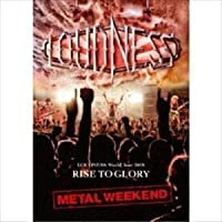 LOUDNESS World Tour 2018 RISE TO GLORY METAL WEEKEND LOUDNESS