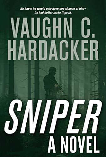 Sniper: A Thriller (English Edition)