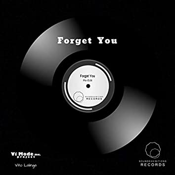 Forget You Re Edit