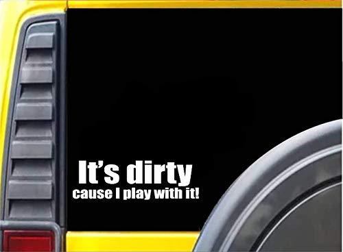 Está sucio porque juego con él 4x4 Off Road Decal Sticker para motocicleta SUV Bumper Car Window