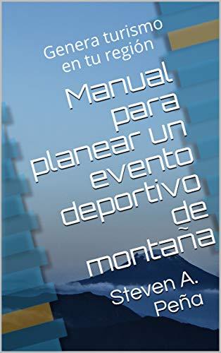 Manual para planear un evento deportivo de montaña