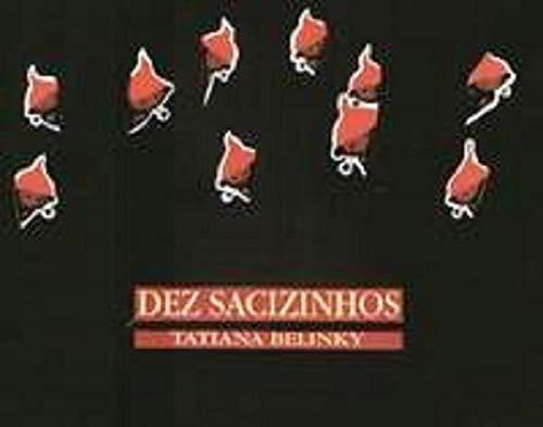Dez Sacizinhos