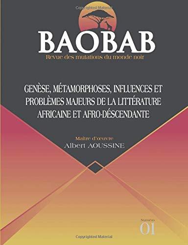 BAOBAB - Revue des mutations du monde noir N ° 1 Genesis, metamorfosiak, eraginak eta Afrikako eta Afro-ondorengo literaturako arazo nagusiak