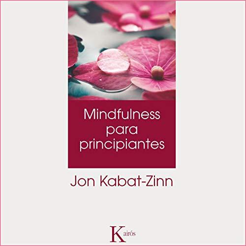 Mindulfness para principantes [Mindulfness for Beginners] audiobook cover art
