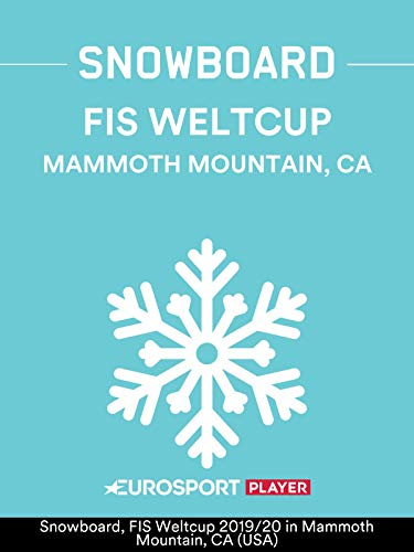 Snowboard: FIS Weltcup 2019/20 in Mammoth Mountain, CA (USA) / Slopestyle