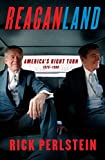 Image of Reaganland: America's Right Turn 1976-1980