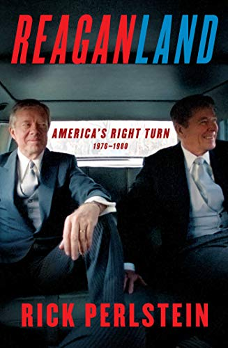Compare Textbook Prices for Reaganland: America's Right Turn 1976-1980  ISBN 9781476793054 by Perlstein, Rick