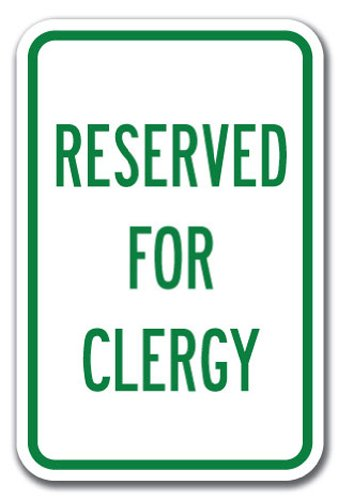 """Reserved for Clergy Sign 12"""" X 18"""" Heavy Gauge Aluminum Signs"""