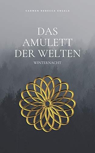 Das Amulett der Welten: Winternacht