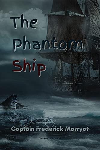 The Phantom Ship: With Original illustration (English Edition)