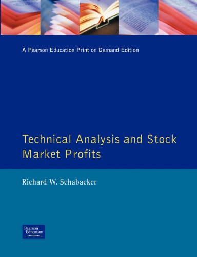 Schabacker, R: Technical Analysis and Stock Market Profits (Traders' Masterclass)