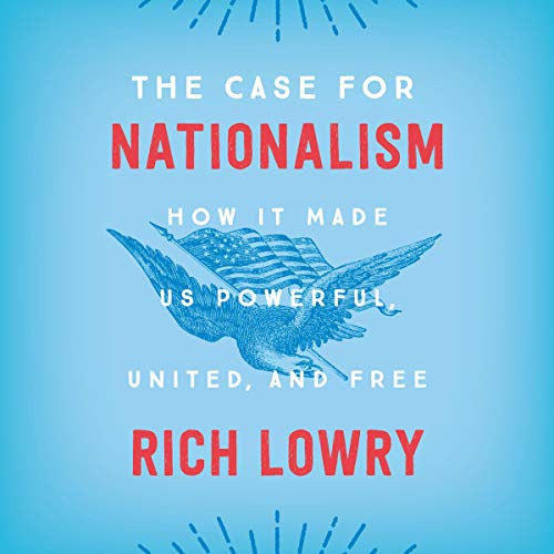 The Case for Nationalism audiobook cover art
