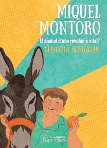 Miquel Montoro. El símbol d