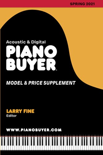 Piano Buyer Model & Price Supplement / Spring 2021