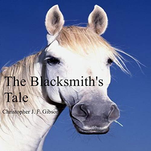 The Blacksmith's Tale audiobook cover art