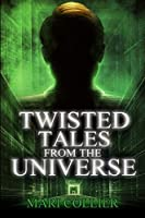 Twisted Tales From The Universe: Large Print Edition