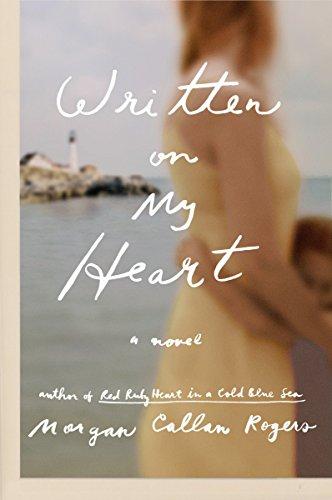 Written on My Heart: A Novel (Florine Series)