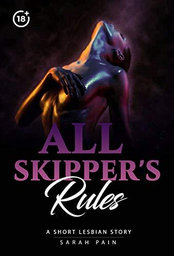 All Skipper's Rules: A short lesbian Story (English Edition)