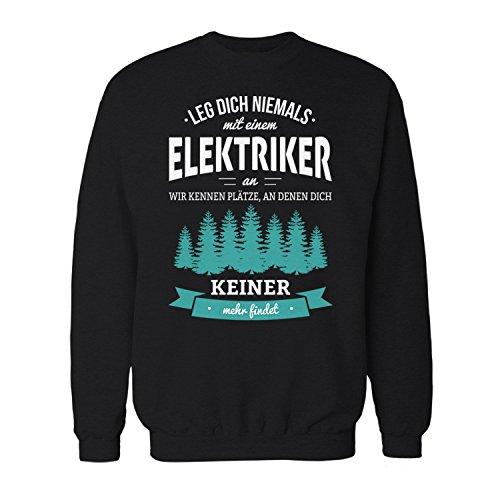 Fashionalarm Herren Sweatshirt - Leg Dich Niemals mit einem Elektriker an | Fun Pullover für Job Arbeit Beruf, Farbe:schwarz;Größe:4XL