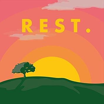 Rest.