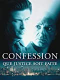 Confession - Que la justice soit faite