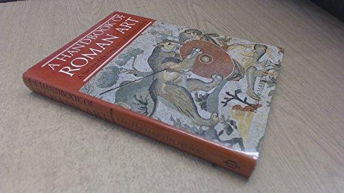 A Handbook of Roman Art: A Survey of the Visual Arts of the Roman World