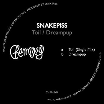 Toil / Dreampup