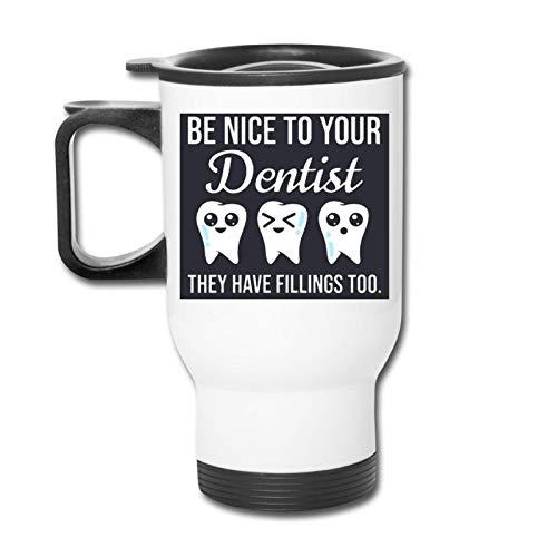 Be Nice To You Dentist They Have Rellenos Vaso republicano - Vaso con doble aislamiento - Taza de café de 30 onzas para automóvil, viajes, trabajo