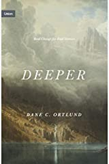 Deeper: Real Change for Real Sinners (Union) Kindle Edition