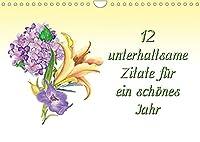 12 unterhaltsame Zitate fuer ein schoenes Jahr (Wandkalender 2022 DIN A4 quer): Motivation, Inspiration und Lebensweisheiten (Monatskalender, 14 Seiten )