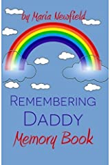 Remembering Daddy: A Memory Book (Memory Books for Bereaved Children) by Maria Newfield (2014-08-25) Paperback