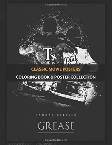 Coloring Book & Poster Collection: Classic Movie Posters Grease Movies