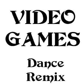 Video Games (Dance Remix 2012)